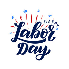 Happy Labor Day Typography Poster. Hand Sketched Labor Day Text Logo With Festive Fireworks Background In The Colors Of Usa Flag. Labor Day Social Media Post Template.