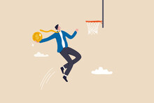 Financial Achievement, Aiming For Savings Or Investment Target, Ambition For Career Development To Increase Income Concept, Skillful Businessman Jumping Holding Money Coin To Slam Dunk Basketball Hoop