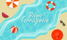 Buon Ferragosto Concept With Top View Of Summer Beach Background.