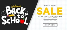 Back To School Sale Banner Design Template. Welcome Back To School Background. Flat Style Vector Illustration For Retail Marketing Promotion. Trendy School Shopping Concept With Lettering.
