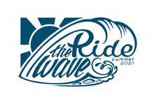 """""""Ride The Wave"""" Hand Written Lettering. Vector Design."""