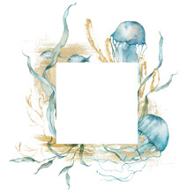 Watercolor Abstract Frame Of Jellyfish, Gold Laminaria And Fish. Underwater Animals And Plant Isolated On White Background. Aquatic Illustration For Design, Print Or Background.