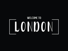 Welcome To London Typography Modern Text Vector Illustration Stock