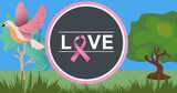 Composition of pink ribbon logo and love text on image of trees and bird