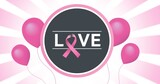 Composition of pink ribbon logo with balloons and love text on pink back ground