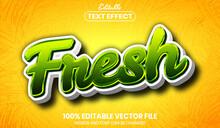 Fresh Text Font Style Editable Text Effect