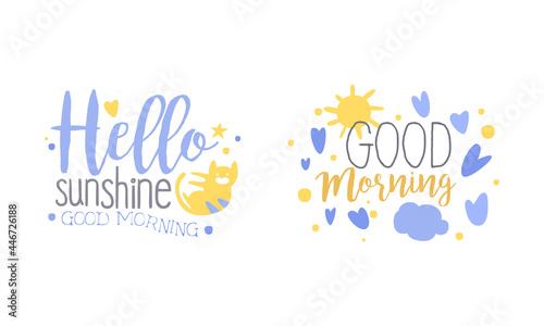 Obraz na plátně Motivational Quotes Set, Hello Sunshine, Good Morning, Banner, Card, Bag, T-shir