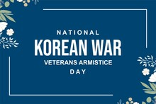 National Korean War Veterans Armistice Day. Holiday Concept. Template For Background, Web Banner, Card, Poster, T-shirt With Text Inscription