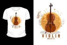 Violin Music Illustration T Shirt Design