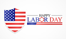 Labor Day In The United States Of America Is Observed Every Year In September, To Honor And Recognize The American Labor Movement And Their Works And Contributions. Vector Illustration