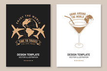 Set Of Travel Badge, Logo Travel Inspiration Quotes With Globe, Airplane And Travel Cocktail Silhouette. Vector Illustration. Motivation For Traveling Flyer, Brochure, Banner, Poster Typography.