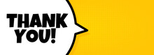 Thank You. Speech Bubble Banner With Thank You Text. Loudspeaker. For Business, Marketing And Advertising. Vector On Isolated Background. EPS 10