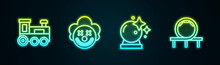 Set Line Toy Train, Clown Head, Magic Ball And Roller Coaster. Glowing Neon Icon. Vector