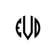 EVD Letter Logo Design. EVD Letter In Circle Shape. EVD Creative Three Letter Logo. Logo With Three Letters. EVD Circle Logo. EVD Letter Vector Design Logo