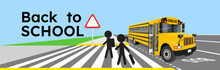 Back To School Scene Of A Yellow School Bus, Crosswalk, Traffic Signal And Schoolkids Silhouette