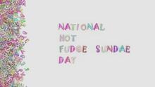 National Hot Fudge Sundae Day