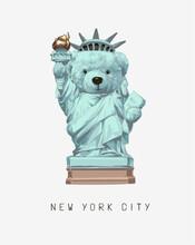 New York City Slogan With Bear Doll Statue Of Liberty Vector Illustration
