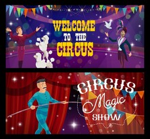 Shapito Circus Cartoon Magician, Trainer And Rope Walker, Vector Funfair Carnival Show. Circus Funfair Carnival Magic Show Performance Of Magician Illusionist, Tightrope Walker And Trained Dogs