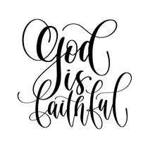 God Is Faithful - Hand Lettering Vector Illustration