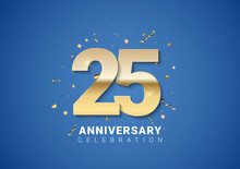 25 Anniversary Background With Golden Numbers, Confetti, Stars On Bright Blue Background. Vector Illustratio
