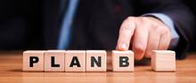 Businessman Suggest The Plan B Solution