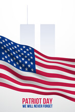 September 11 Banner. Patriot Day Poster With American Flag And World Trade Center Silhouette. We Will Never Forget.