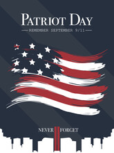 Poster For USA Patriot Day. Never Forget Editable Text. Vector Illustration On A Blue Background With Stars.