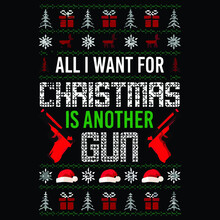 All I Want For Christmas Is Another Gun Wo Flowy Tank Top Vector Design Illustration Print Poster Wall Art Canvas