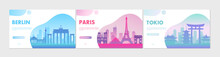Cartoon Flat Cityscape With Famous Architecture Buildings For Tourists And Travelers, Traveling Symbols Of Paris City, Berlin, Tokyo And South Korea. Travel Tourism Concepts Vector Illustration Set