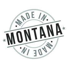 Made In Montana Quality Original Stamp Design Vector Art. Seal Badge Vector.