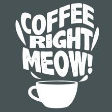 Coffee Lover Animal Cat Lover Kitten Idea Plus Size Vector Design Illustration Print Wall Art Poster Canvas