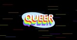 Queer text over rainbow stripes on black background