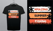 Amazing Summer Fishing Royalty-Free T-Shirt Design Template