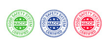 HACCP Certified Grunge Stamp. Food Safety System Round Emblem. Hazard Analysis And Critical Control Points Seal Imprint. Quality Warranty Icon Isolated On White Background. Vector Illustration.
