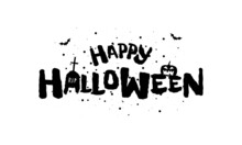 Happy Halloween Holiday Hand Drawn Lettering Design. Traditional Festival Inscription With Spooky Jack O Lantern Pumpkin In Cemetery. Vector Greeting Card Or Invitation Black Cover Template