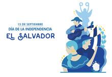 El Salvador Independence Day, 15 De Septiembre, Fiestas Patrias, Cultural Events, Traditions, Traditional Dress, National Symbols, Torogoz Bird, Plaza Libertad, Folkloric, Flor De Izote - VECTORS