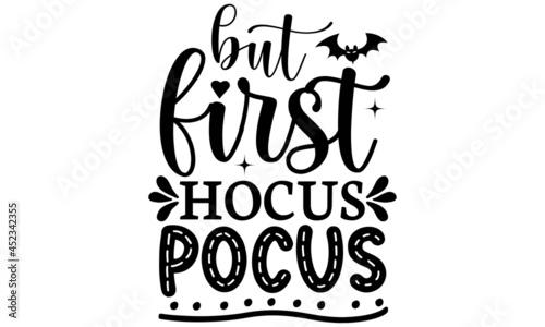 Stampa su Tela But first hocus pocus SVG, Halloween SVG Bundle, Halloween Vector, Witch Svg, Gh