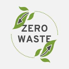 Zero Waste Circle Logo. Vector Illustration Isolated On White Background