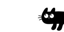 Cute Cat Peeking Around The Corner. Kawaii Cartoon Baby Pet. Black Kitten Head Face Looking Up. Happy Halloween. Greeting Card Print. Flat Design. White Background. Isolated.
