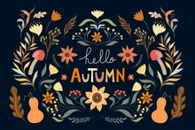 Hello Autumn Floral Composition, Poster, Banner With Seasonal Elements