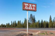 Retro Style Eat Sign At A Roadside Café