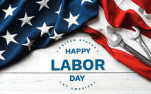 Happy Labor Day.  American Flag On White Background