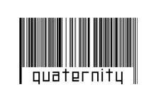 Digitalization Concept. Barcode Of Black Horizontal Lines With Inscription Quaternity