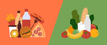 Fast Unhealthy Food Vs Healthy Nutrition. Good And Bad Choice Of Products. Bad Junk Fastfood And Good Organic Food. Comparison Greasy Unhealthy Habits Eating And Fresh Health Diet. Vector Illustration