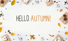 Hello Autumn Message With Gift Boxes With Leaves