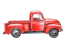 Watercolor Red Truck, Isolated On White. Hand Painted Vintage Pickup. Illustration For Design.