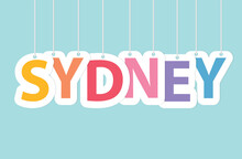 Sydney Word Made With Colorful Hanging Letters- Vector Illustration