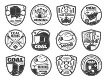 Coal Mining Icons. Mining Industry, Fossil Fuel Production And Mining Engineering Vintage Symbols Or Vector Badges With Miner Pickaxe, Hard Hat Helmet And Gas Mask, Jackhammer, Mine Cart With Coal