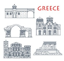 Greece Architecture, Antique Greek Buildings, Vector Travel Landmarks. Panagia Chalkeon And St Demetrius Church In Thessaloniki, Vlatades Monastery, Knossos Palace In Crete And Emperor Galerius Arch