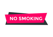 No Smoking Text Sign Icon. Rectangle Shape Web Button. White Color Text